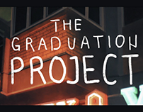 The Graduation Project / 2017