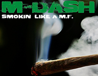 Smokin Like a M.F.