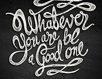WHATEVER YOU ARE... / handlettering