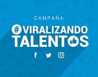 CAMPAÑA - Viralizando Talentos
