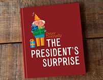 The President's Surprise. Picture Book