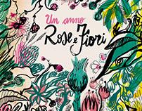 Un anno rose e fiori