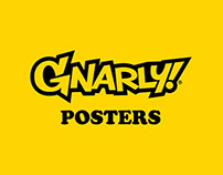 Gnarly! Posters
