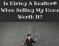Is Hiring A Realtor® When Selling My Home Worth It?