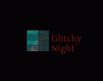 Glitchy Night