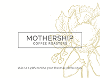 Mothership Coffee Roasters - Gift Card Design
