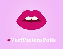 Campagne #VEETPARLONSPOILS