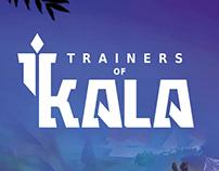 Trainers of Kala