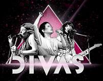 DIVAS - Music Show
