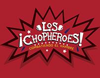 Los Chopheroes