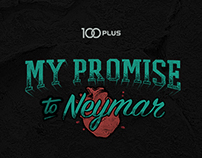 My Promise to Neymar