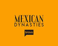 Bravo's Mexican Dynasties