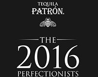 TEQUILA PATRÓN #THEPERFECTIONISTS