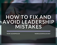 How to Fix and Avoid Leadership Mistakes