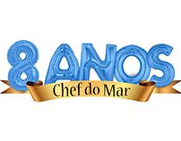 8 Anos Chef do Mar
