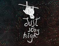 Ilustracja / Illustration – Just stay high