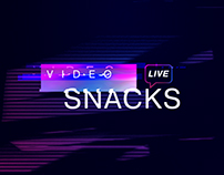 Video Snacks