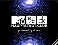 MTV Hauptstadt.Club presented by CK One