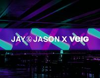 JAY&JASON X VEIG