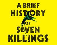 Brief History of Seven Killings ARC