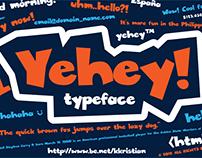 Yehey! - New Typeface