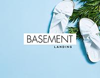 BASEMENT | Landing