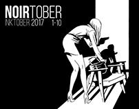 NOIRtober/Inktober 2017 1-10