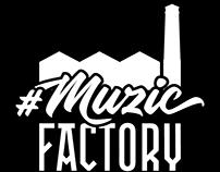 #MuzicFactory