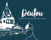 Denton know it could be so good.
