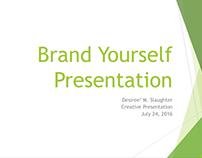 Branding Yourself Final Presentation