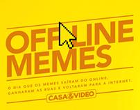 OffLine Memes - Casa&Video