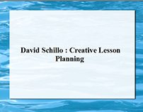 David Schillo : Creative Lesson Planning