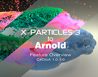 X-Particles 3 to Arnold - Feature Overview