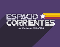 Espacio Corrientes - Diseño de identidad y cartelería