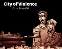 City of Violence - Case Study