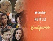 TINDER ft. NETFLIX: Endgame