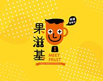 Meet Fruit 果滋基
