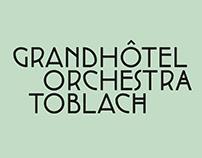 Grandhotel Orchestra Toblach