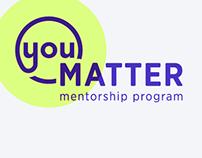 You Matter Mentorship Program Visual Branding