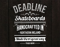 Skateboard graphics for DEADLINE SKATEBOARDS.
