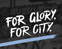 For Glory. For City. - 2018 Sporting KC Campaign