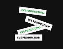 Eve Production