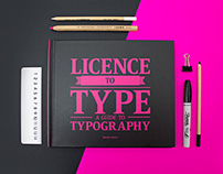 Licence to Type: A Guide to Typography