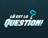 Là est la question!