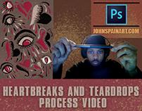 HEARTBREAKS AND TEARDROPS PROCESS VIDEO