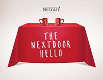 Nescafé. The next door hello.