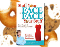 Stuff Your Face or Face Your Stuff Book Cover Design