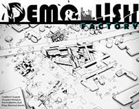 DEMOLISH factory