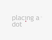 placing a dot.