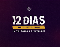 12 DÍAS - Que estremecieron Chile
